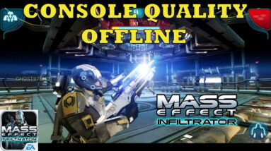 Mass Effect Infiltrator MOBILE v1.0.58 ULTRA HD REMASTERED APK Data  Android Gameplay offline 2020