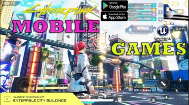 TOP 24 BEST GAMES LIKE CYBERPUNK 2077 IN MOBILE WITH BEST GRAPHICS LIKE PC IN ANDROID IOS 2020