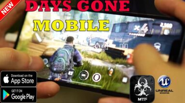 Project:GAIA (Days Gone Mobile) Gameplay ANDROID - IOS FIRST LOOK LEAKS UE4 ENGINE  GAMEPLAY 2021