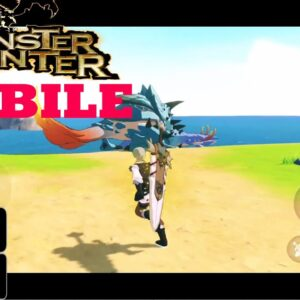 MONSTER HUNTER MOBILE GAMEPLAY ANDROID IOS 2021