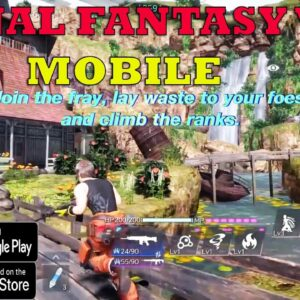 Final Fantasy VII The First Soldier GAMEPLAY TRAILER ANDROID IOS -Final Fantasy VII Ever Crisis 2021