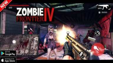 ZOMBIE FRONTIER 4 GAMEPLAY ANDROID NEW SHOOTER 2021