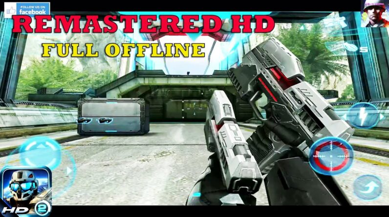 NOVA 2 HD v1.0.5 REMASTERED GAMEPLAY ANDROID OFFLINE STORY Max Graphics Enabled 2021