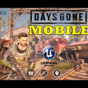 Project:GAIA (Days Gone Mobile) Gameplay ANDROID OBT 2 UE4 LIKE CONSOLE  STORY PART 1 2021