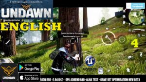 UNDAWN ENGLISH GAMEPLAY ANDROID MAIN STORY PART 4 CRAFT-HUNT-EXPLORATION WORLD MAX GRAPHICS 2021
