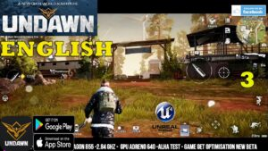 UNDAWN ENGLISH GAMEPLAY ANDROID MAIN STORY PART 3 ULTIMATE GRAPHICS SETTING 2021