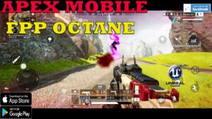 APEX LEGENDS MOBILE FPP Gameplay OCTANE  ANDROID 2021