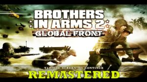 Brothers in Arms 2  Gameplay Android All Devices Support Remastered  MOD OFFLINE HD GRAPHICS 2021
