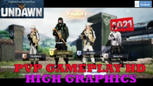 UNDAWN PVP GAMEPLAY ANDROID NEW BETA HIGH GRAPHICS 2021