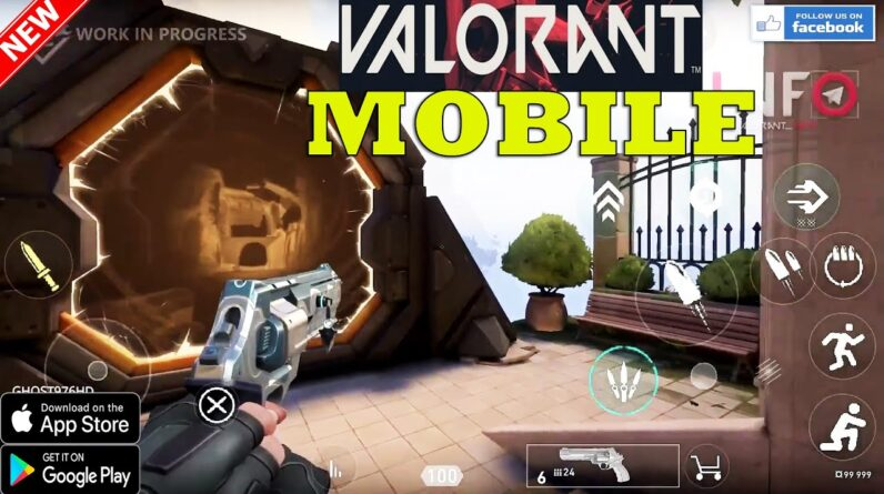 VALORANT MOBILE GAMEPLAY ANDROID IOS LEAKS + OFFICIAL CONFIRMED BY RIOT GAMES 2021