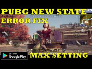 PUBG NEW STATE FIX CRASH-LAGS-GET GOOD PING-GAMEPLAY ANDROID MAX SETTING 100% WORK BETA 2 2021