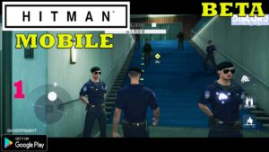 HITMAN MOBILE (MISSION ZERO) FIRST LOOK NEW GAMEPLAY ANDROID PART 1 2021