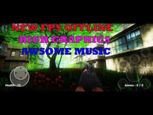 THE LAST AVENTURED NEW FPS OFFLINE GAMEPLAY ANDROID ULTRA GRAPHICS WIHT RELAXING MUSIC FULL 2021