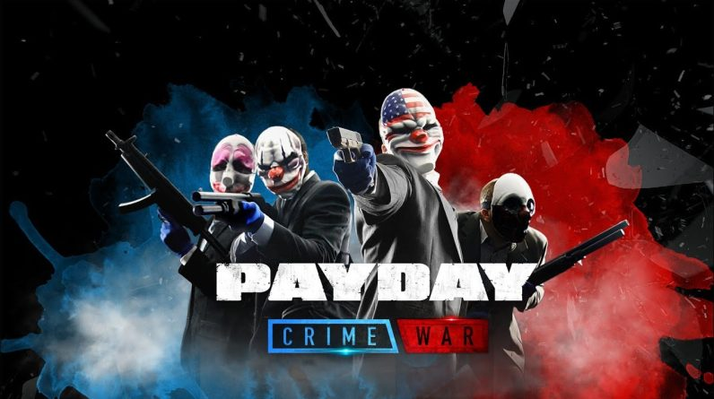 PAYDAY CRIME WAR COMING BACK + BETA TEST CONFIRMED FIRST LOOK NEW GAMEPLAY TRAILER 2021